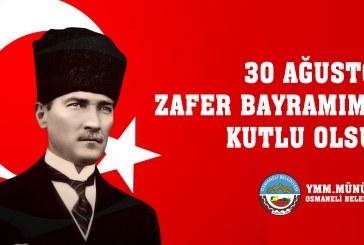 """EMPERYALİZME DERSİNİ VERDİĞİMİZ """"30 AĞUSTOS ZAFER BAYRAMIMIZ"""" KUTLU OLSUN"""