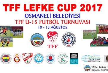 LEFKE CUP U 15 FUTBOL TURNUVASINA TÜM SPORSEVERLER DAVETLİDİR
