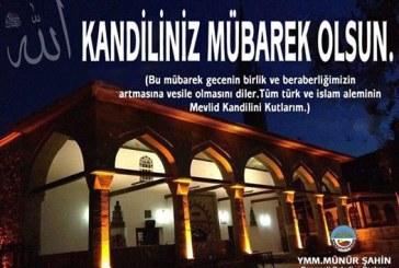 """MEVLİD KANDİLİNİZ MÜBAREK OLSUN"""