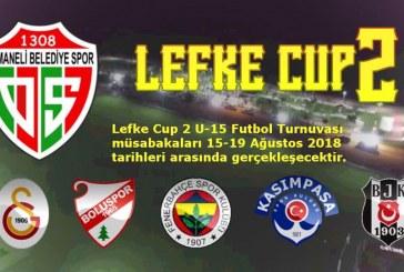 """""""TTF LEFKE CUP U15 """"GELENEKSEL TURNUVA OLDU.OSMANELİ'DE AĞUSTOS 15-19 DA FUTBOL ŞÖLENI"""