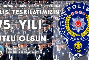 TÜRK POLİS TEŞKİLATIMIZIN 175.YILI KUTLU OLSUN.