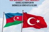AZERBAYCAN RUS ZULMÜNDEN 18.EKİM.1991 YILINDA KURTULARAK BAĞIMSIZLIĞINA KAVUŞMUŞTU.